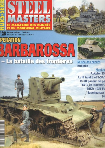 >STEEL MASTERS HORS-SERIE N.28 OPERATION BARBAROSSA<
