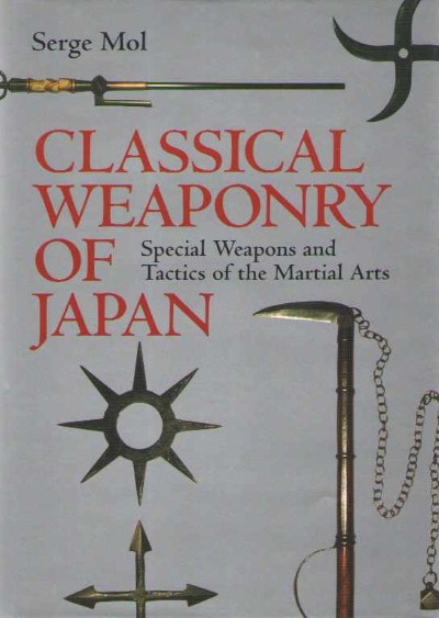 >CLASSICAL WEAPONRY OF JAPAN<