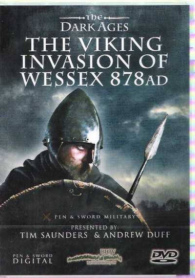 >THE VIKING INVASION OF WESSEX 878 AD<