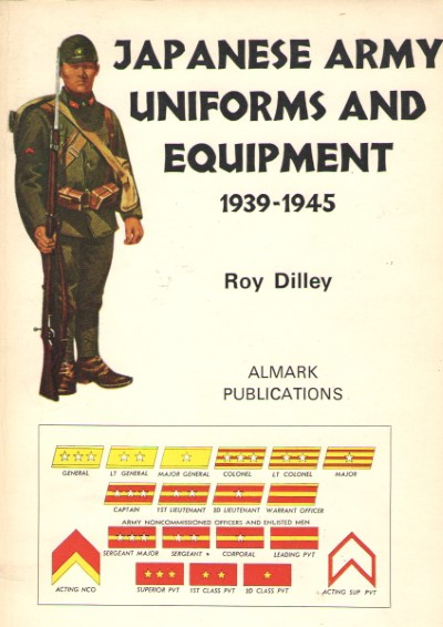 >JAPANESE ARMY UNIFORMS AND EQUIPMENT 1939-1945<