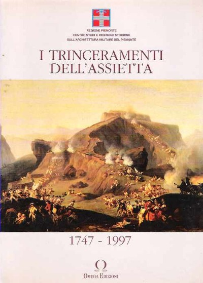 >TRINCERAMENTI DELL'ASSIETTA 1747-1997<