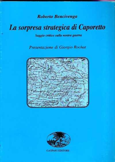 >LA SORPRESA STRATEGICA DI CAPORETTO<
