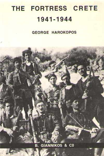 >THE FORTRESS CRETE 1941-1944<