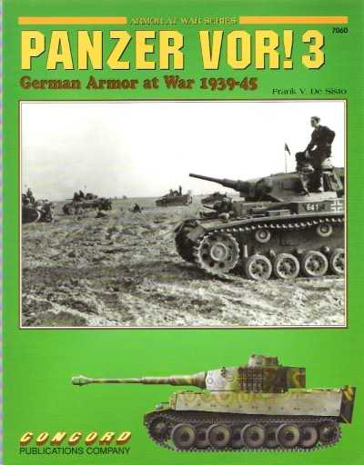 >PANZER VOR! 3. GERMAN ARMOR AT WAR 1939-45 <