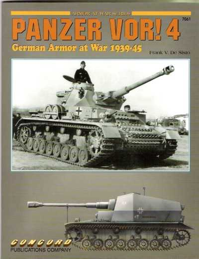 >PANZER VOR! 4. GERMAN ARMOR AT WAR 1939-45<