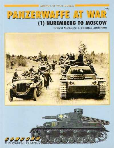 >PANZERWAFFE AT WAR (1) NUREMBERG TO MOSCOW<