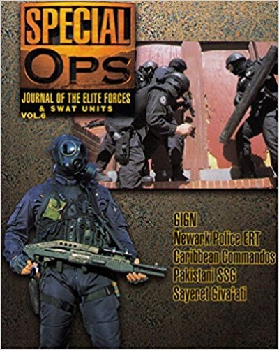 >SPECIAL OPS JOURNAL OF THE ELITE FORCES e SWAT UNITS VOL.6<