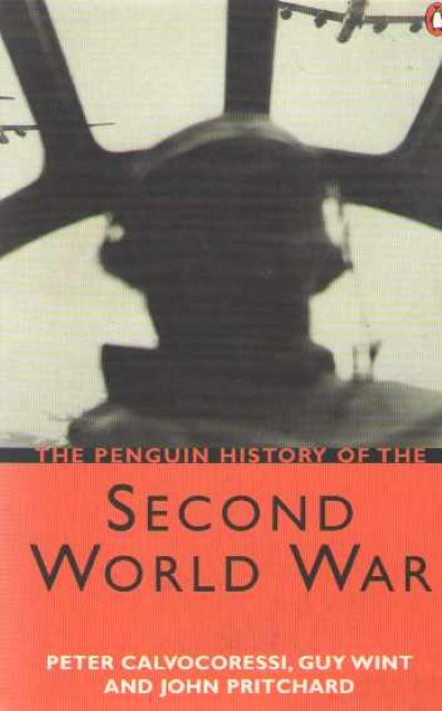 >THE PENGUIN HISTORY OF THE SECOND WORLD WAR<