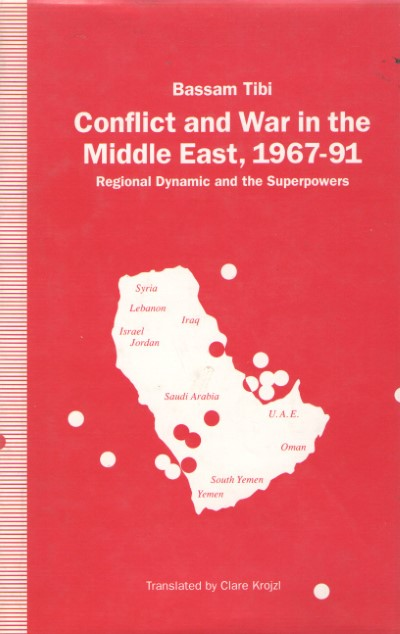 >CONFLICT AND WAR IN THE MIDDLE EAST, 1967-91<