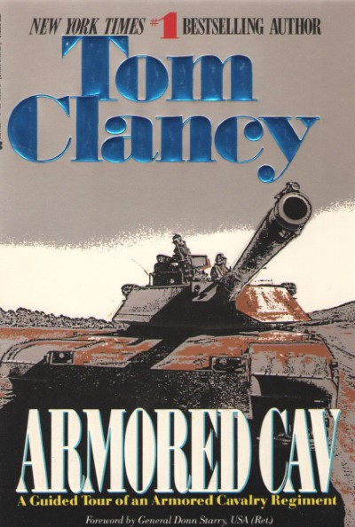 >ARMORED CAV. A GUIDED TOUR OF AN ARMORED CAVALRY REGIMENT<