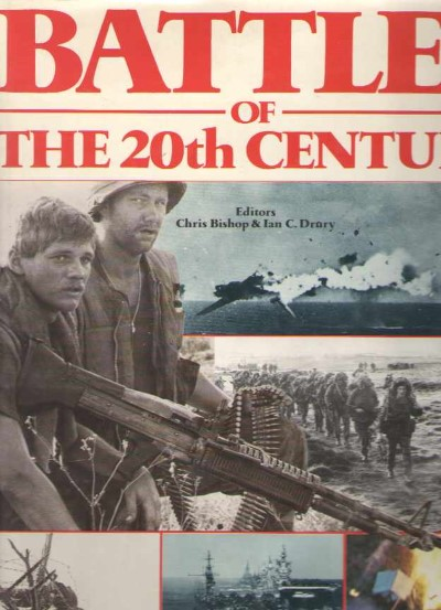 >BATTLES OF THE 20TH CENTURY<