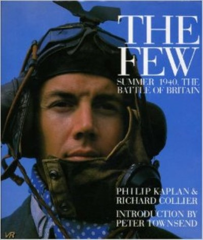>THE FEW. SUMMER 1940, THE BATTLE OF BRITAIN<