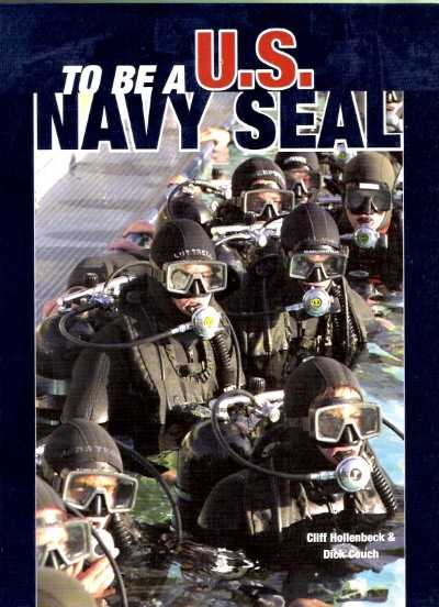 >TO BE A U. S. NAVY SEAL<