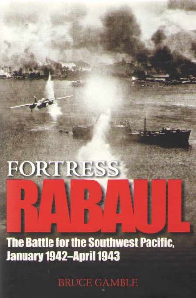 >FORTRESS RABAUL<