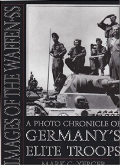 >IMAGES OF THE WAFFEN-SS<