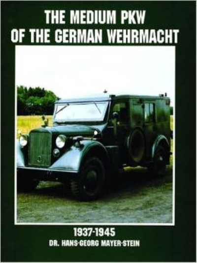 >THE MEDIUM PKW OF THE GERMAN WEHRMACHT 1937-1945 <
