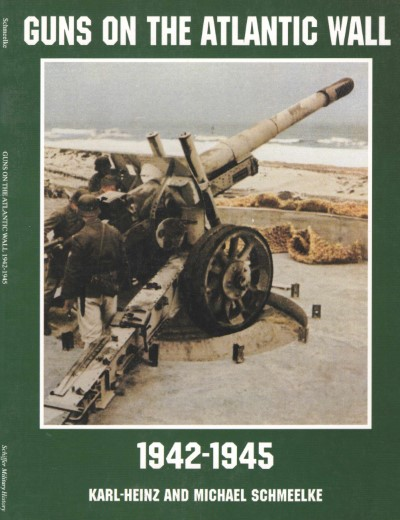 >GUNS ON THE ATLANTIC WALL 1942-1945<