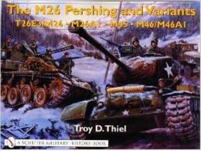 >THE M26 PERSHING AND VARIANTS<