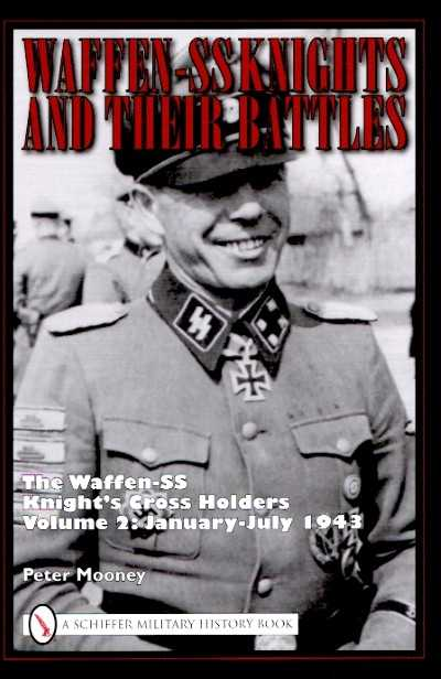 >WAFFEN SS KNIGHTS AND THEIR BATTLES VOL 2<