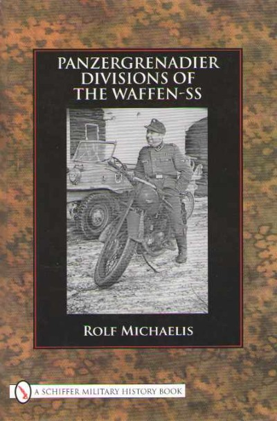 >PANZERGRENADIER DIVISIONS OF THE WAFFEN-SS<