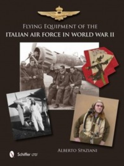 >FLYING EQUIPMENT OF THE ITALIAN AIR FORCE IN WWII<