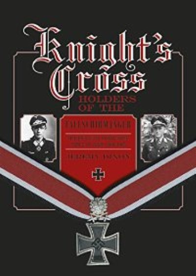 >KNIGHT'S CROSS HOLDERS OF THE FALLSCHIRMJAEGER<