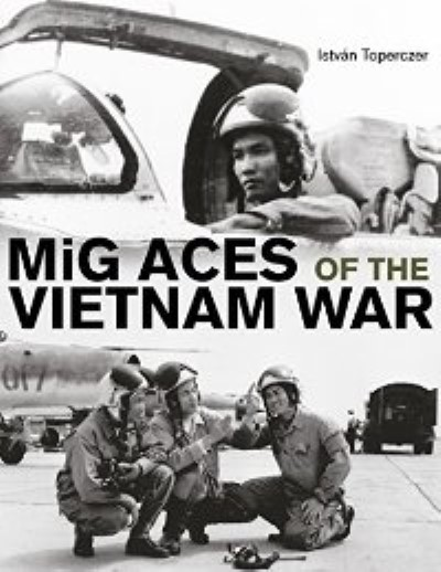 >MIG ACES OF THE VIETNAM WAR<