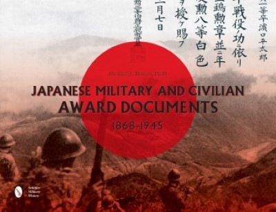 >JAPANESE MILITARY AND CIVILIAN AWARD DOCUMENTS, 1868-1945<