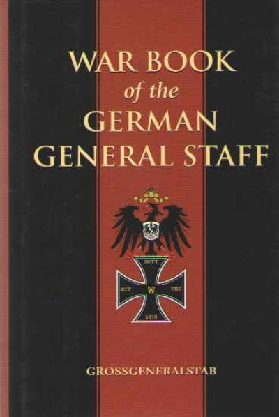 >WAR BOOK OF THE GERMAN GENERAL STAFF<