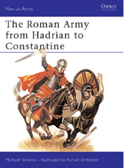 >MAA93 THE ROMAN ARMY FROM HADRIAN TO CONSTANTINE<