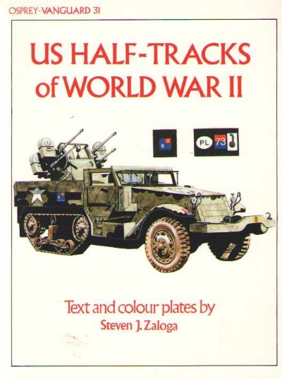>NV31 US HALF-TRACKS OF WORLD WAR II<