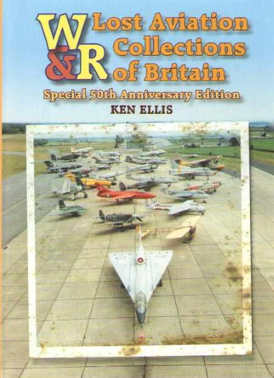 >LOST AVIATION COLLECTIONS OF BRITAIN<