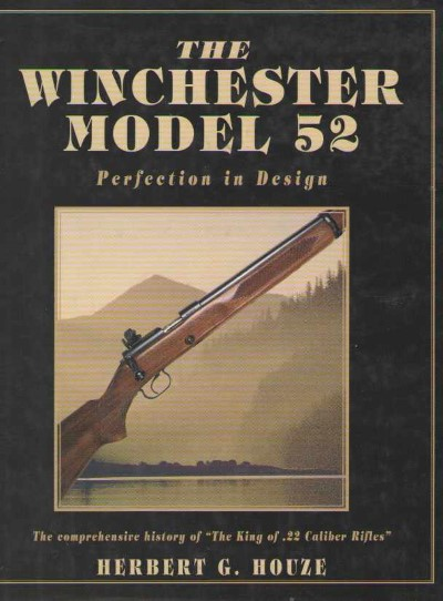 >THE WINCHESTER MODEL 52<