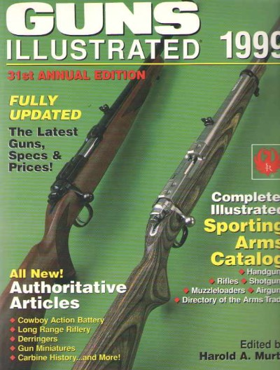 >GUNS ILLUSTRATED 1999 31ST ANNUAL EDITION<