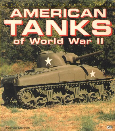 >AMERICAN TANKS OF WORLD WAR II<