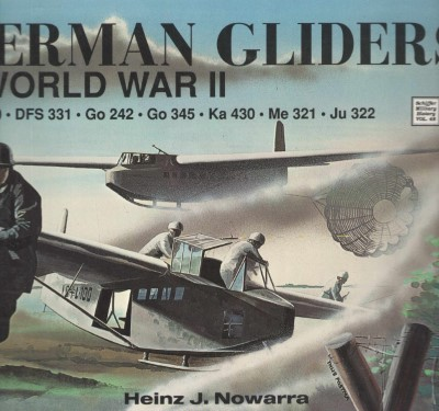 >GERMAN GLIDERS IN WORLD WAR II<
