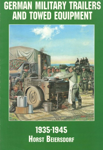 >GERMAN MILITARY TRAILERS AND TOWED EQUIPMENT<