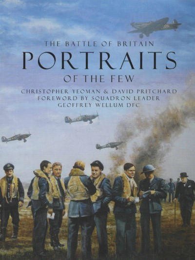 >THE BATTLE OF BRITAINS. PORTRAITS OF THE FEW<