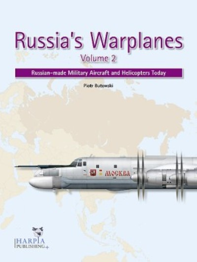 >RUSSIA'S WARPLANES VOLUME 2<