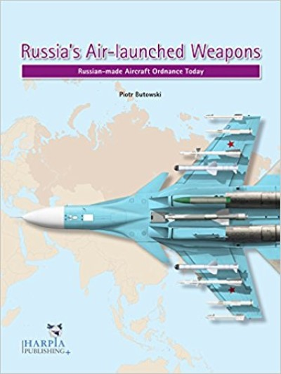 >RUSSIA'S AIR-LAUNCHED WEAPONS<