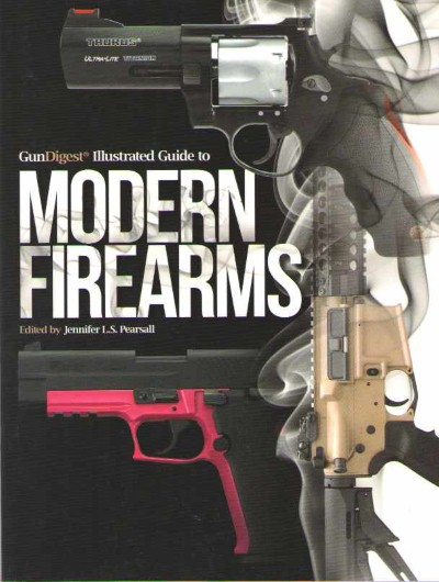 >ILLUSTRATED GUIDE TO MODERN FIREARMS<