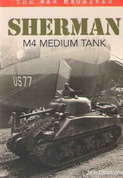 >SHERMAN M4 MEDIUM TANK<