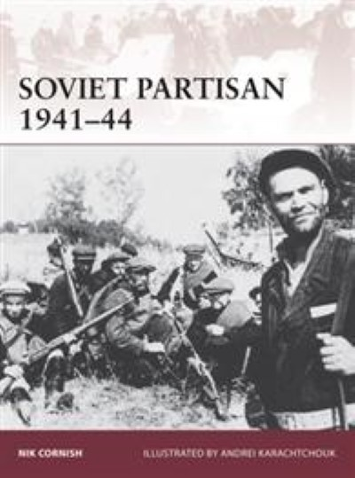 >WAR171 SOVIET PARTISAN 1941–44<
