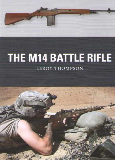 >WEA37 THE M14 BATTLE RIFLE<