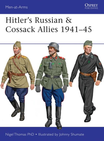 >MAA503 HITLER'S RUSSIAN e COSSACK ALLIES 1941-45<