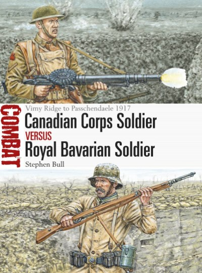 >COM25 CANADIAN CORPS SOLDIER VS ROYAL BAVARIAN SOLDIER<