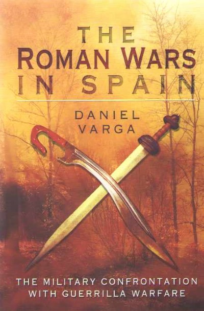 >THE ROMAN WARS IN SPAIN<