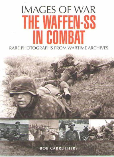 >THE WAFFEN-SS IN COMBAT <