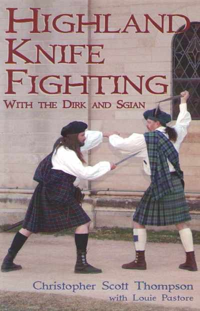 >HIGHLAND KNIFE FIGHTING<