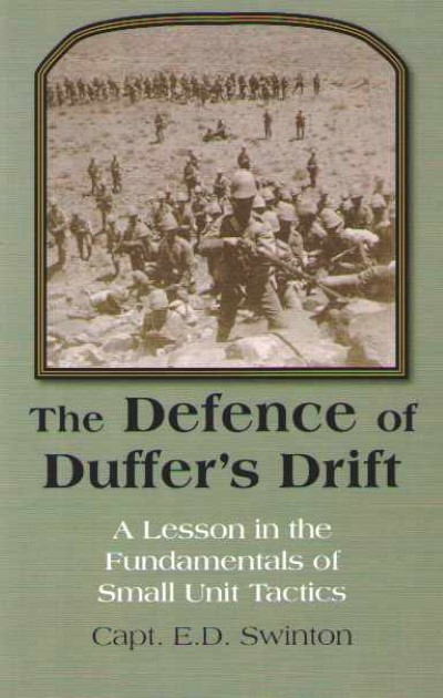 >THE DEFENCE OF DUFFER'S DRIFT<